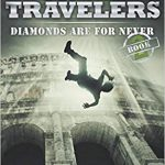 Crime Travelers: Diamonds are For Never